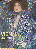 Vienna : art and design : Klimt, Schiele,…