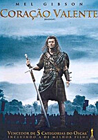 Braveheart by Mel Gibson