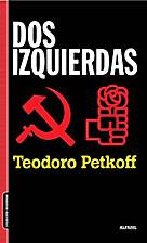 Dos izquierdas by Teodoro Petkoff