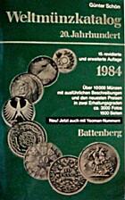 Weltmünzkatalog : 20. Jahrhundert ; 1984 by…
