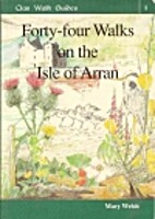 Forty-Four Walks on the Isle of Arran (Clan…
