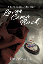 Lori Daniels Mystery: Lover Come Back