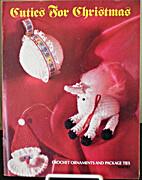Cuties for Christmas: Crochet Ornaments &…