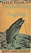 Field book of fresh-water angling by John…