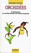 Orchidées. Un guide pratique pour…