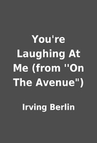 You're Laughing At Me (from…