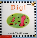 Dig! (Scholastic phonics readers) by Judy…