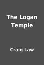 The Logan Temple by Craig Law