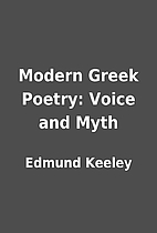 Modern Greek Poetry: Voice and Myth by…