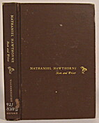 Nathaniel Hawthorne: Man and Writer by…