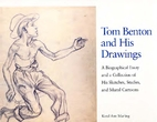 Tom Benton and His Drawings: Biographical…
