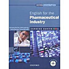ENGLISH FOR THE PHARMACEUTICAL INDUSTRY…
