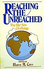 Reaching the Unreached: The Old-New…
