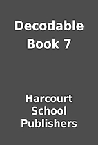 Decodable Book 7 by Harcourt School…