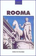 Rooma by Marja-Liisa Polkunen