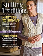 Knitting Traditions, Spring 2014 by Karen…