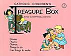 Catholic Children's Treasure Box 7 by…