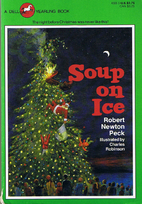 Soup on Ice by Robert Newton Peck