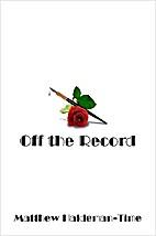 Off the Record by Matthew Haldemann-Time