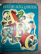 Hide-and-Seek ABC by Adelaide Holl