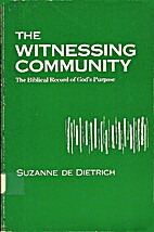 The witnessing community, the Biblical…