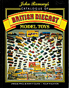 British Diecast Model Toys Catalogue by John…
