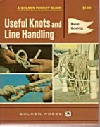 Useful knots and line handling by Frances…
