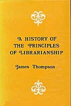 History of the Principles of Librarianship…