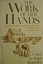 The Work of Her Hands by Anne Knowles
