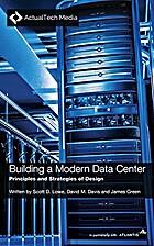Building a Modern Data Center: Principles…