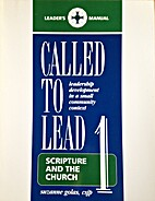 Called to Lead: Scripture and the Church -…