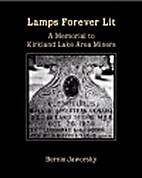 Lamps forever lit : a memorial to Kirkland…