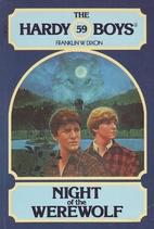 Night of the Werewolf by Franklin W. Dixon