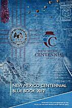 New Mexico centennial blue book 2012