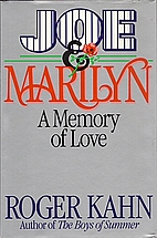 Joe & Marilyn: A Memory of Love by Roger…