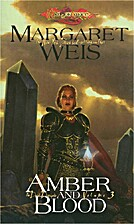 Amber and Blood by Margaret Weis