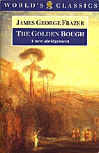 The Golden Bough [abridged - 1998 Fraser] by…