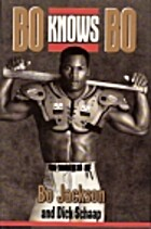 Bo Knows Bo by Bo Jackson
