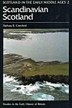 Scandinavian Scotland (Studies in the Early…