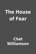 The House of Fear by Chet Williamson