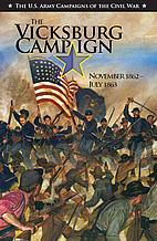 The Vicksburg Campaign : November 1862-July…