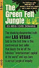 The Green Felt Jungle by Ed Reid