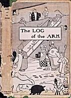 The log of the Ark by Irwin Leslie Gordon