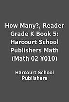 How Many?, Reader Grade K Book 5: Harcourt…