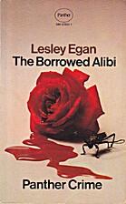 The Borrowed Alibi by Lesley Egan