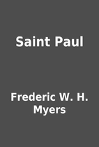 Saint Paul by Frederic W. H. Myers