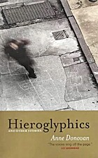 Hieroglyphics and Other Stories by Anne…