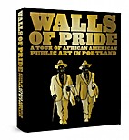 Walls of Pride: A Tour of African American…