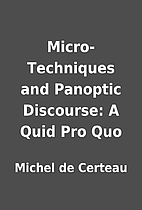 Micro-Techniques and Panoptic Discourse: A…