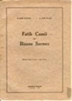 FATİH CAMİİ ve BİZANS SARNICI by H.BAKİ…